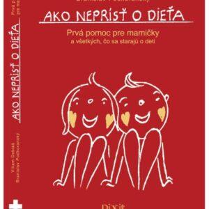 Kniha Ako neprísť o dieťa